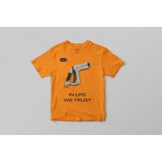 T-Shirt In LPG We Trust